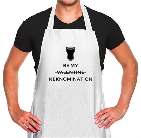 Be My Valentine/Neknomination Apron