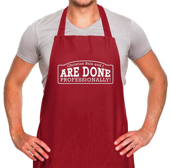 Christian Bale And I Are Done Professionally! Apron