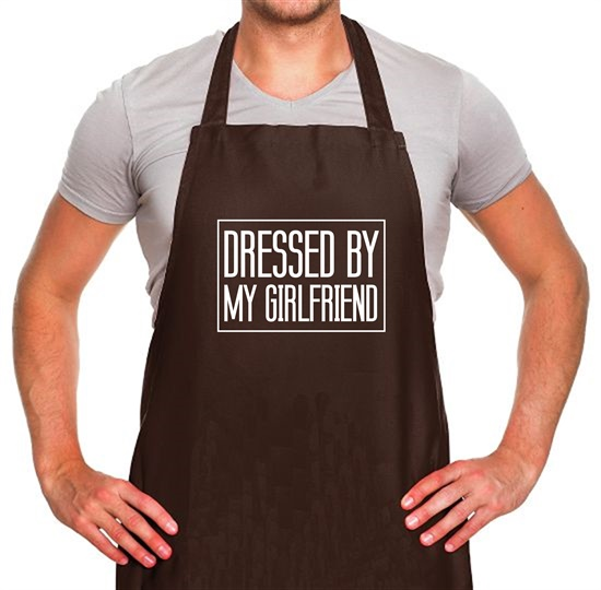 Dressed By My Girlfriend Apron
