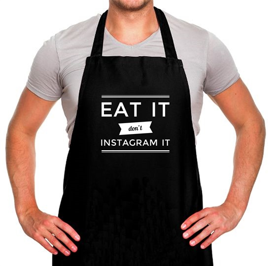 Eat It Don't Instagram It Apron
