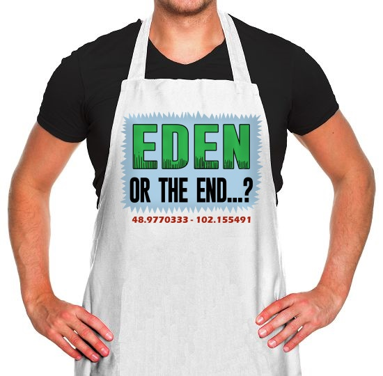 Eden or The End? Apron