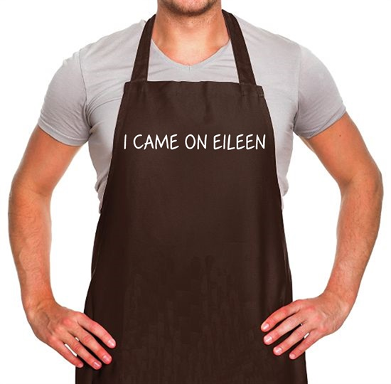 I Came On Eileen Apron