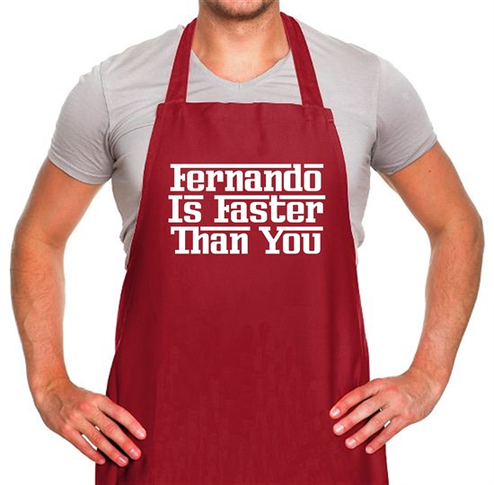 Fernando Is Faster Than You Apron