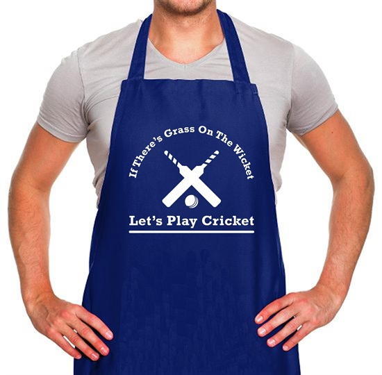 If There's Grass On The Wicket Let's Play Cricket Apron