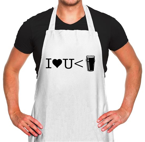 I love you less than beer Apron
