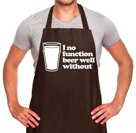 I No Function Beer Well Without Apron