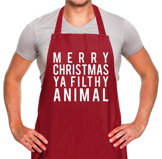 Merry Christmas Ya Filthy Animal Apron
