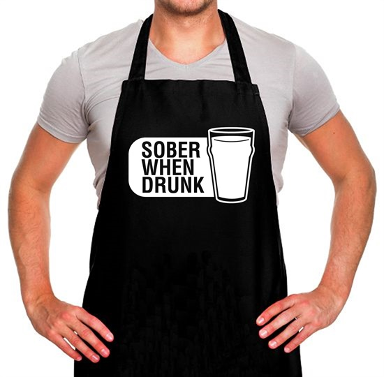 Sober When Drunk Apron