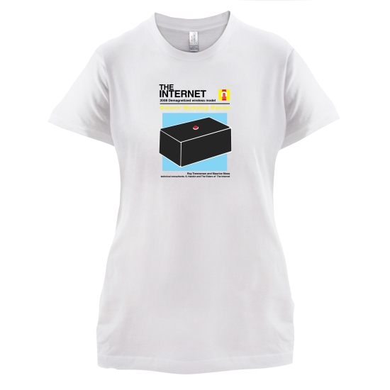 The Internet Owners Manual t-shirts for ladies