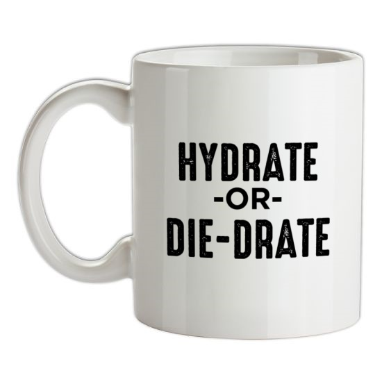 Hydrate Or Die-Drate t-shirts