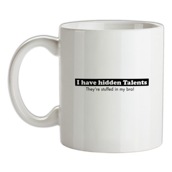 i have hidden talents - stuffed in my bra! t-shirts