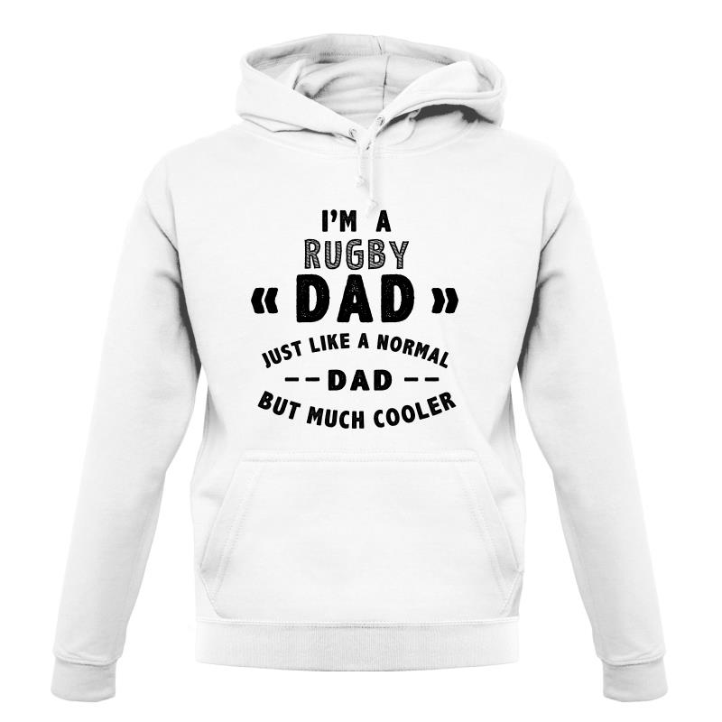 I'm A Rugby Dad Hoodies