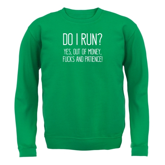 Do I Run? Jumpers
