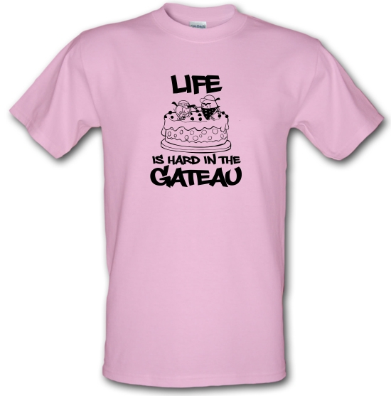 Life Is Hard In The Gateau T-Shirts for Kids