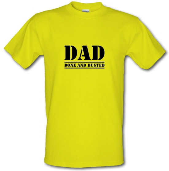 DAD- Done and Dusted T-Shirts for Kids