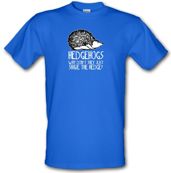 Hedgehogs : Why Don't They Just Share The Hedge T-Shirts for Kids