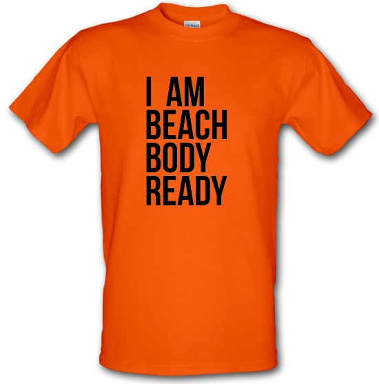 I am beach body ready T-Shirts for Kids