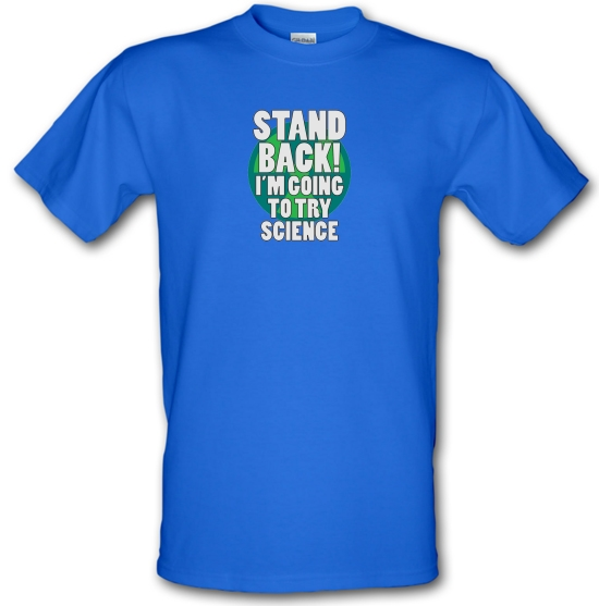 Stand Back I'm Going To Try Science T-Shirts for Kids