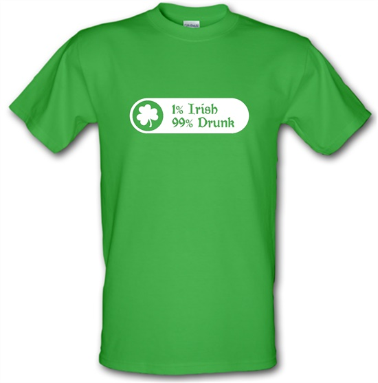 1% Irish 99% Drunk t-shirts