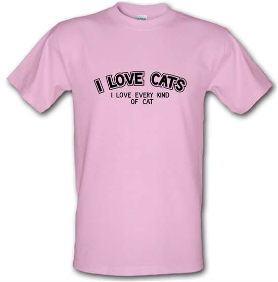 I Love Cats I Love Every Kind Of Cat t-shirts