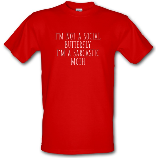 I'm Not A Social Butterfly t-shirts