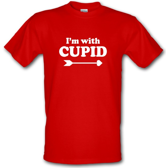 I'm With Cupid t-shirts