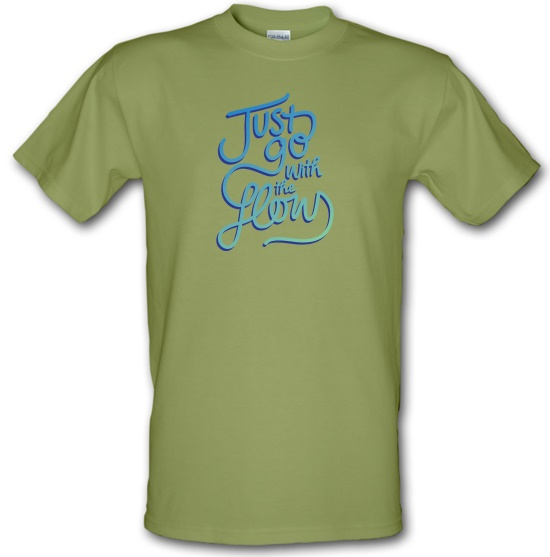 Just Go With The Flow t-shirts