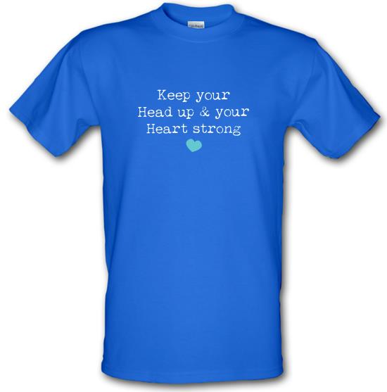 Keep Your Head Up t-shirts