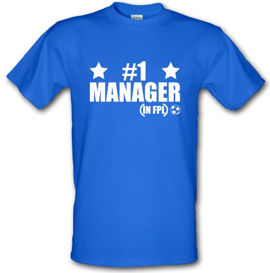 Number 1 FPL Manager t-shirts