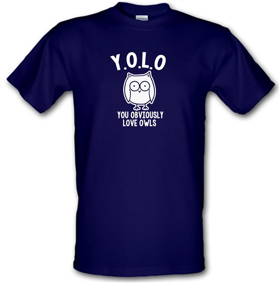 Y.O.L.O You Obviously Love Owls t-shirts