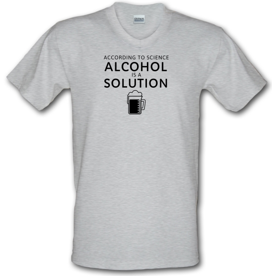 According To Science, Alcohol Is A Solution V-Neck T-Shirts