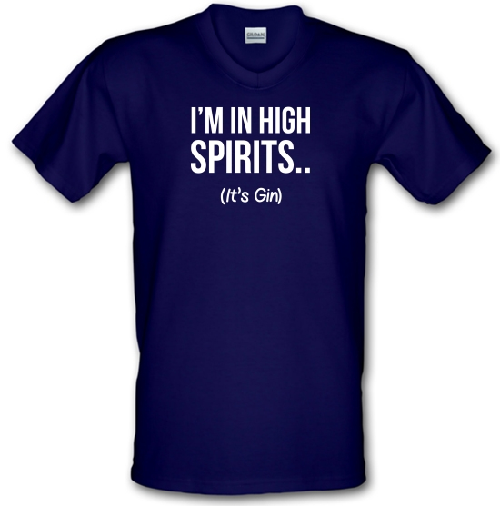 I'm In High Spirits... It's Gin. V-Neck T-Shirts