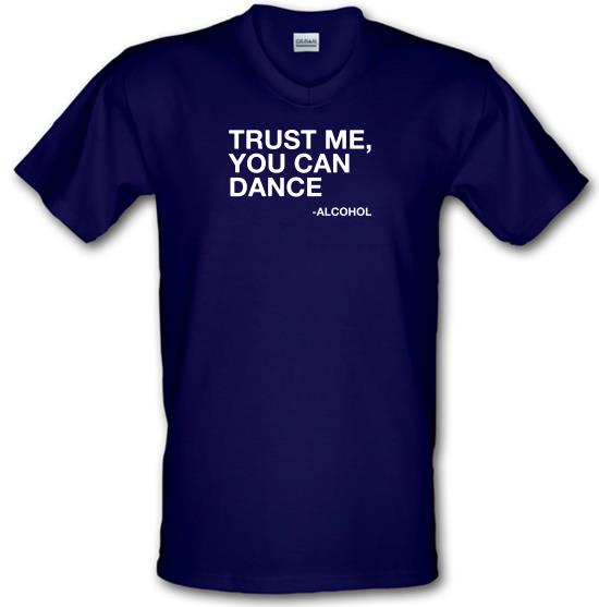 Trust Me, You Can Dance V-Neck T-Shirts