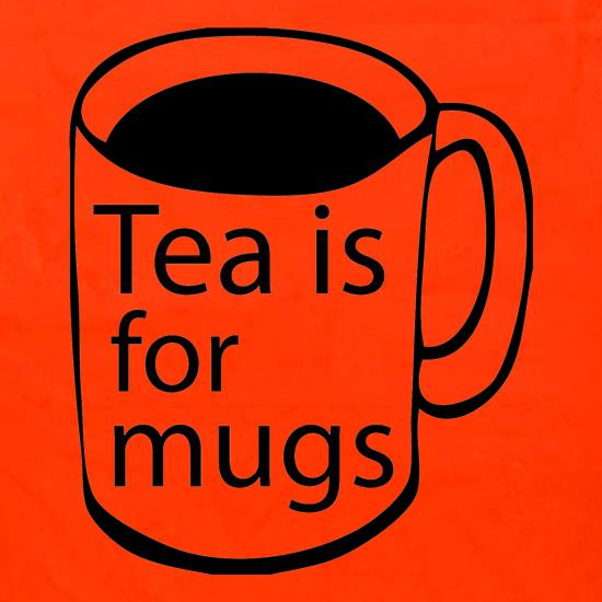 Tea Is For Mugs Apron