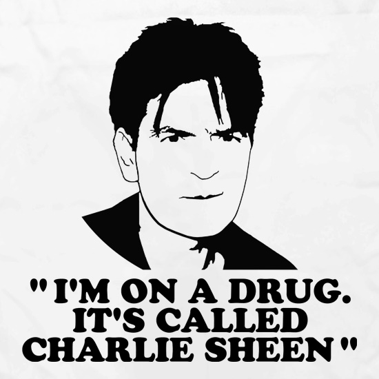I'm on a drug called Charlie Sheen Apron