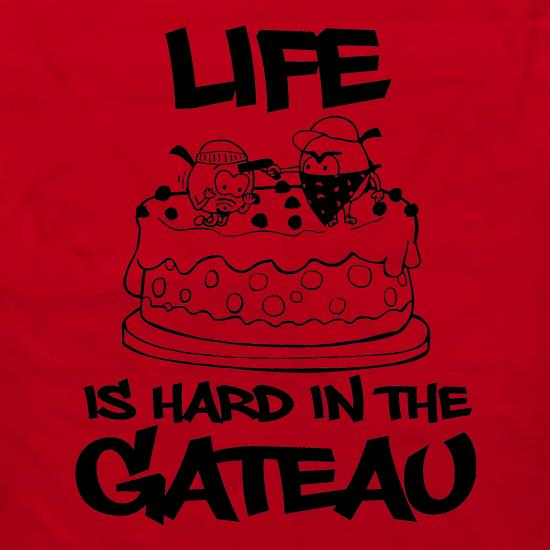 Life Is Hard In The Gateau Apron