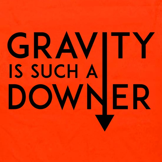 Gravity Is Such a Downer Apron