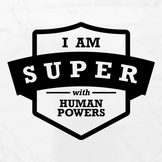 I Am Super With Human Powers Apron