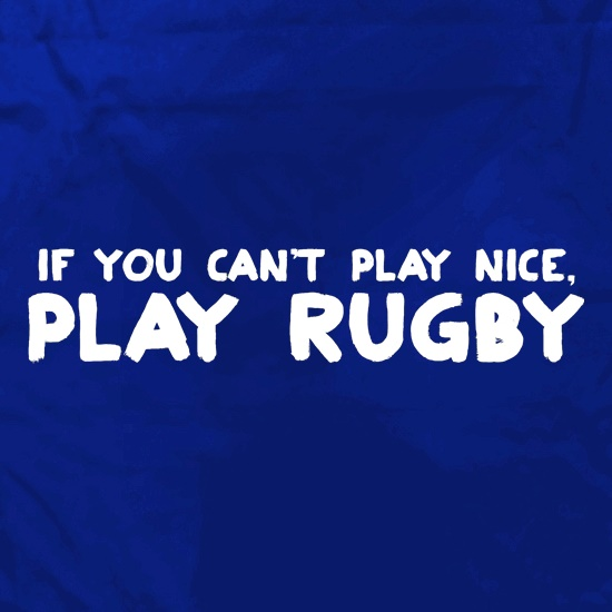 If You Cant Play Nice, Play Rugby Apron