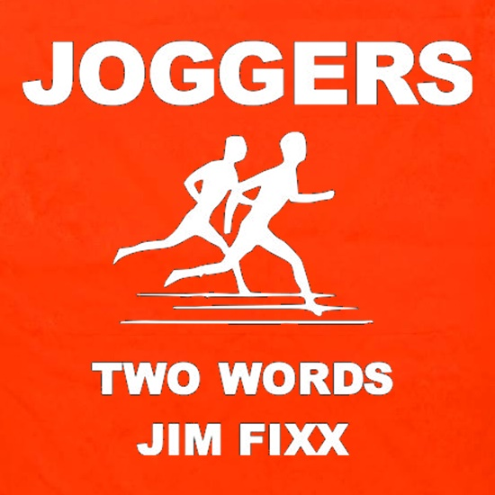 Joggers Two Words Jim Fixx Apron