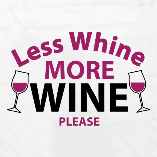 Less Whine, More Wine Please Apron