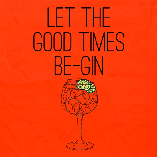 Let The Good Times Be-Gin Apron