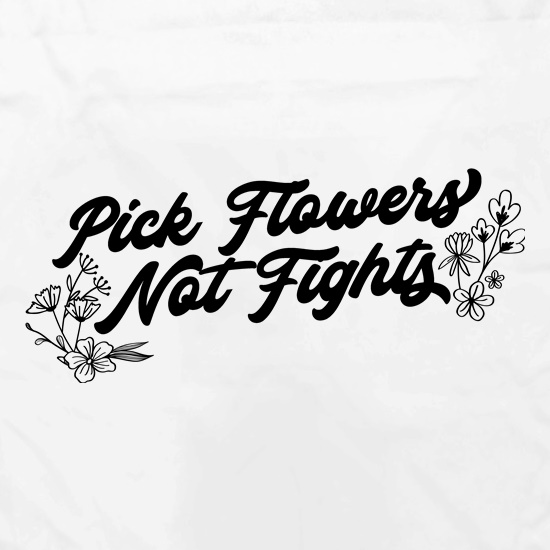 Pick Flowers Not Fights Apron