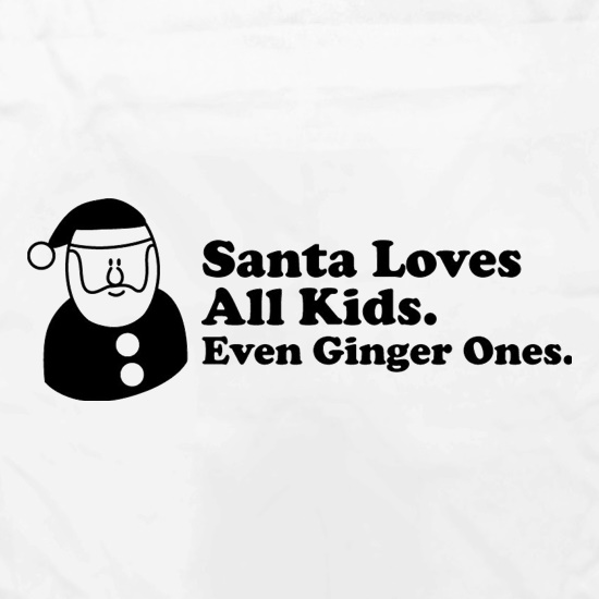 Santa Loves All Kids. Even Ginger Ones. Apron