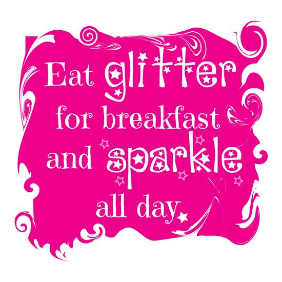Eat Glitter and Sparkle t-shirts