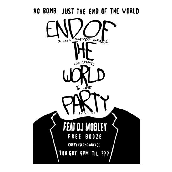 End Of The World Party t-shirts