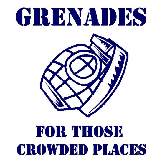 Grenades for those crowded places t-shirts