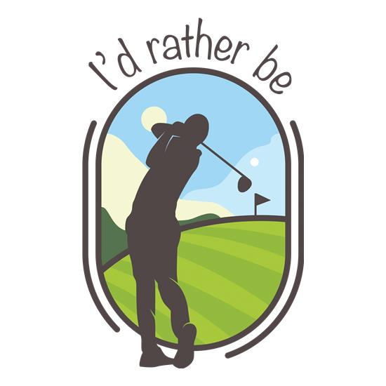 I'd Rather Be Golfing t-shirts