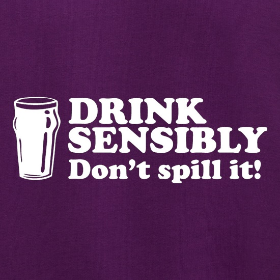 Drink Sensibly, Don't Spill It! Jumpers