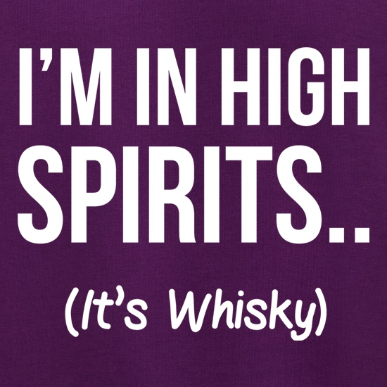 I'm In High Spirits... It's Whisky. Jumpers